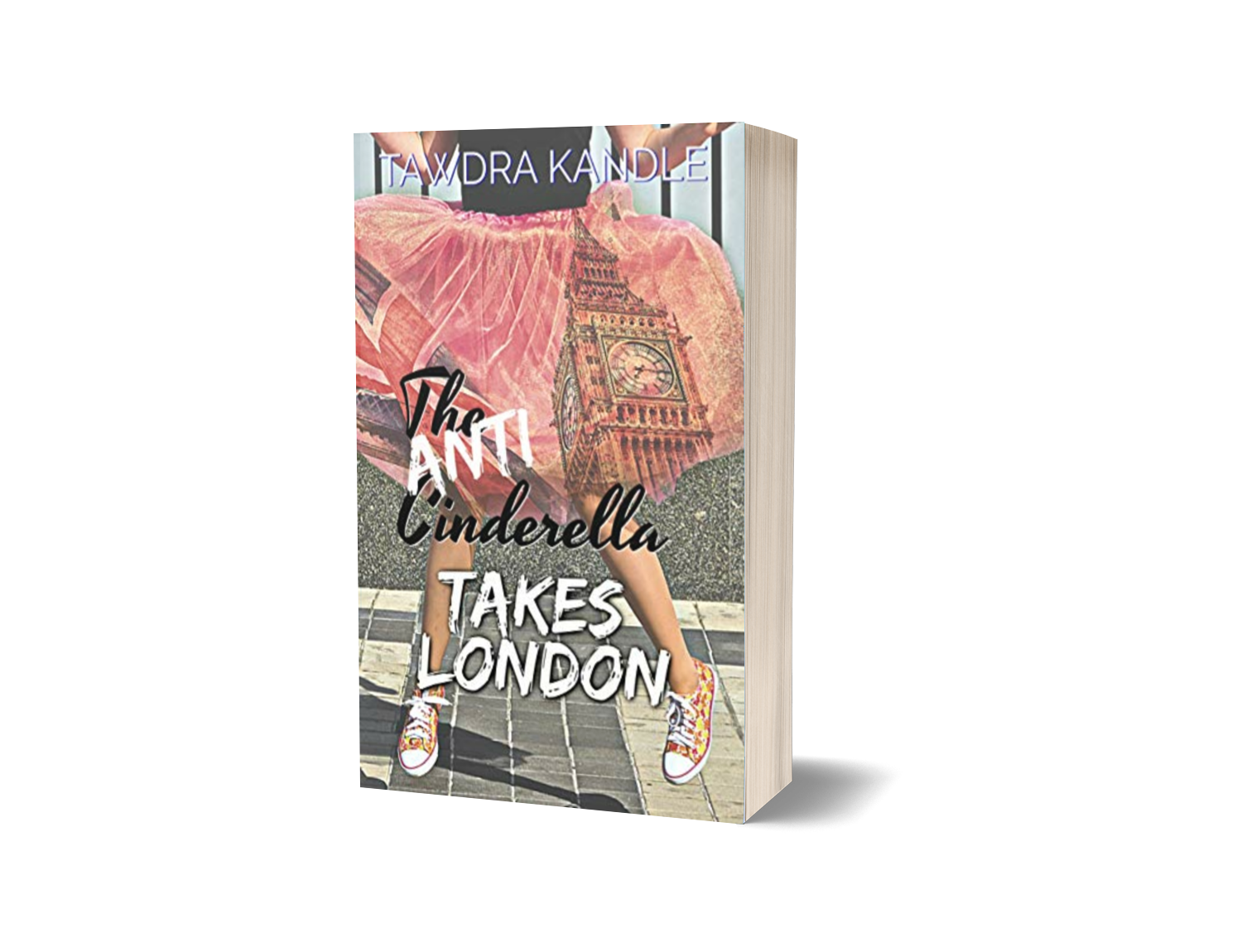 The Anti-Cinderella Takes London Signed Paperback