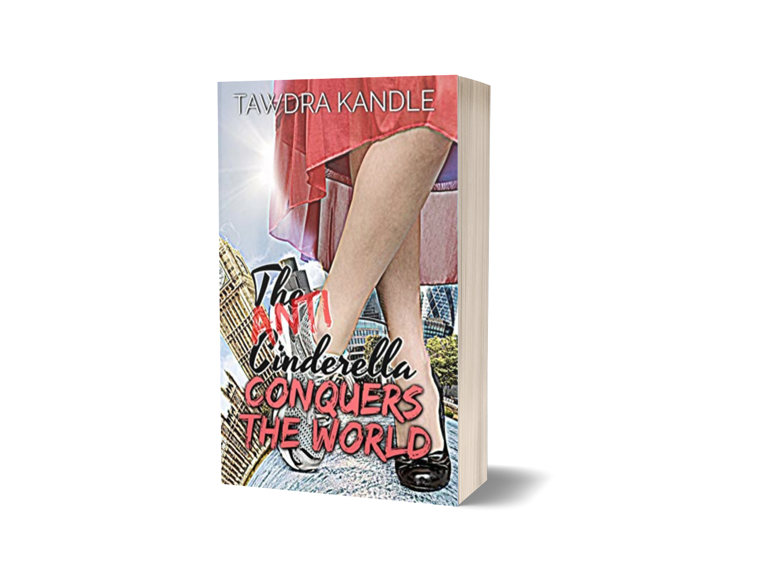 The Anti-Cinderella Conquers the World Signed Paperback